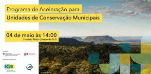 Lançamento do programa de aceleração para Unidades de Conservação Municipais e aula magna de Cláudio C Maretti, especialista na temática de gestão de unidades de conservação