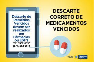 Descarte de Medicamentos Vencidos deve ser realizado em Farmácias ou ESF's